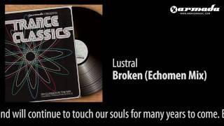 Lustral - Broken (Echomen Mix)