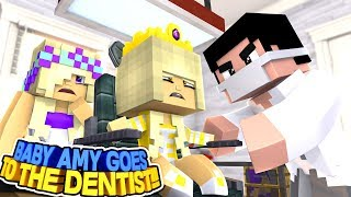 BABY AMY GOES TO THE DENTIST FOR THE FIRST TIME EVER!!! Into The Future- Baby Leah Minecraft