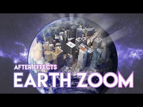 ZoomAfter Tutorial Earth Super Effects Youtube Cc sdrCxhotQB
