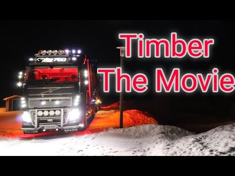 Download Timber The Movie - Trucking up North