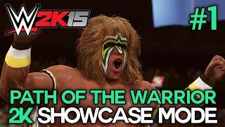 "WWE 2K15 - 2K Showcase - ""PATH OF THE WARRIOR"" Walkthrough Part 1 [WWE 2K15 Showcase Mode DLC Ep 1]"