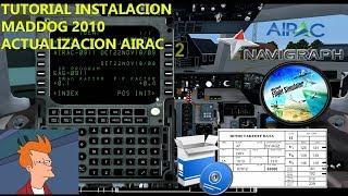 TUTORIAL  INSTALACION MADDOG MD80 Y ACTUALIZACION DE AIRAC