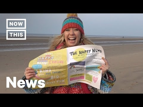Why This Woman Created Newspaper That Only Reports Happy Stories | NowThis