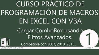 Curso Práctico Programación de Macros en Excel con VBA: Cargar un ComboBox usando Filtros Avanzados.