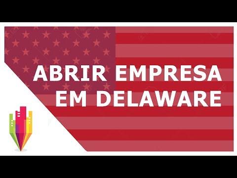 Por que abrir uma empresa em Delaware? Como abrir uma empresa em Delaware?