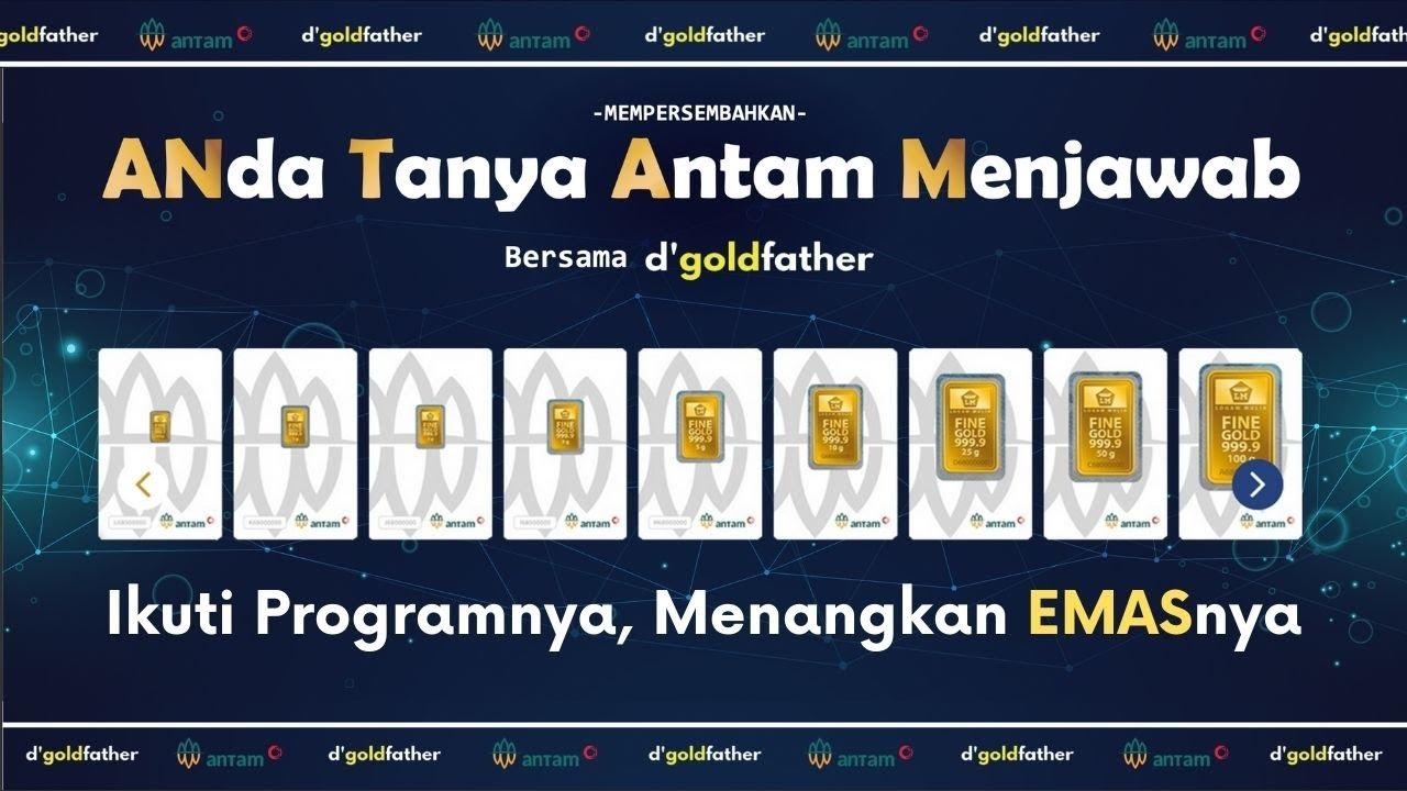 Download Mau Hadiah EMAS dari ANTAM? Ikuti Program ini