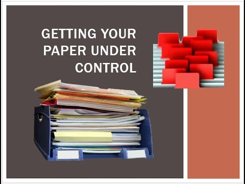 Getting Your Paper Under Control
