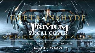 Trivium - Incineration: The Broken World [Female Vocal Cover]