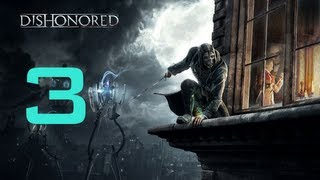 Dishonored - Campaign Part 3 Sex in the Sewers!!!! WITH RATS!
