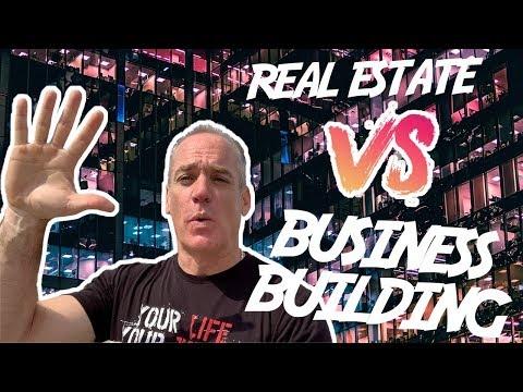 Real Estate vs. Business Building & Negative Cash Flow Properties