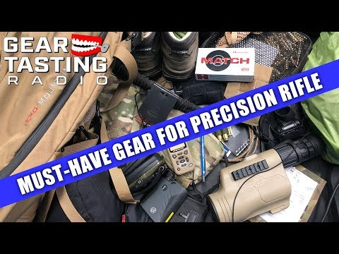Must-Have Gear For Precision Rifle - Gear Tasting Radio 105