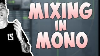 Mixing In Mono - Explained