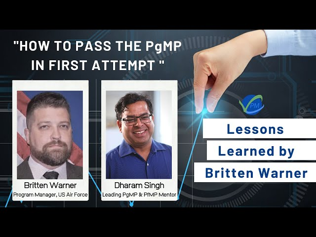 How To Pass The PgMP on Your First Attempt | Lessons Learned by Britten Warner | Dharam Singh