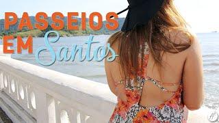 Melhores Pontos Turísticos em Santos!