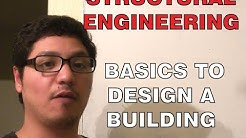 Structural Engineering: Basics to Design a Building