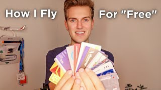 "Why I Have 18 Credit Cards | How I Get ""Free"" Flights"