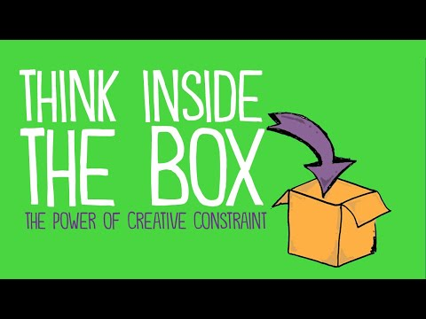 Think Inside the Box: The Power of Creative Constraint