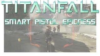 Titanfall Open Beta   SMART-PISTOL = EPICNESS   HD PC Gameplay