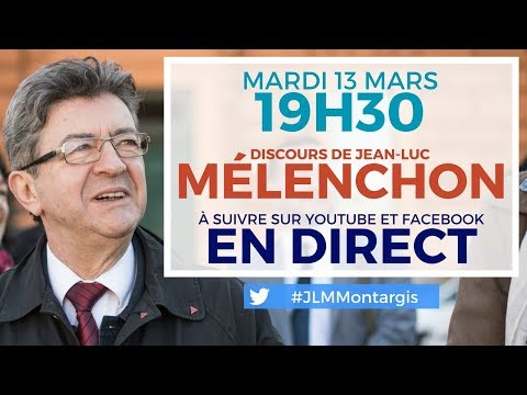 EN DIRECT - Discours de Jean-Luc Mélenchon à Montargis - #JLMMontargis