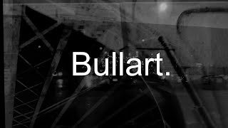 Trailer - Bullart. 10th Anniversary Archive Collection
