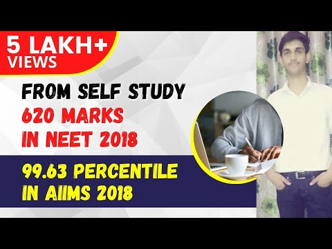 Power of self study-620 marks in NEET, 99.63 percentile in AIIMS 2018 Ft. Dheeraj Yadav
