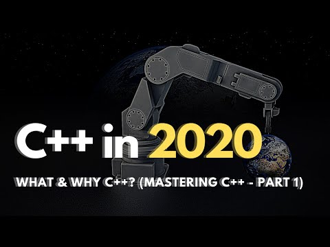 Should you learn C++ in 2020 - What & Why to learn c++?