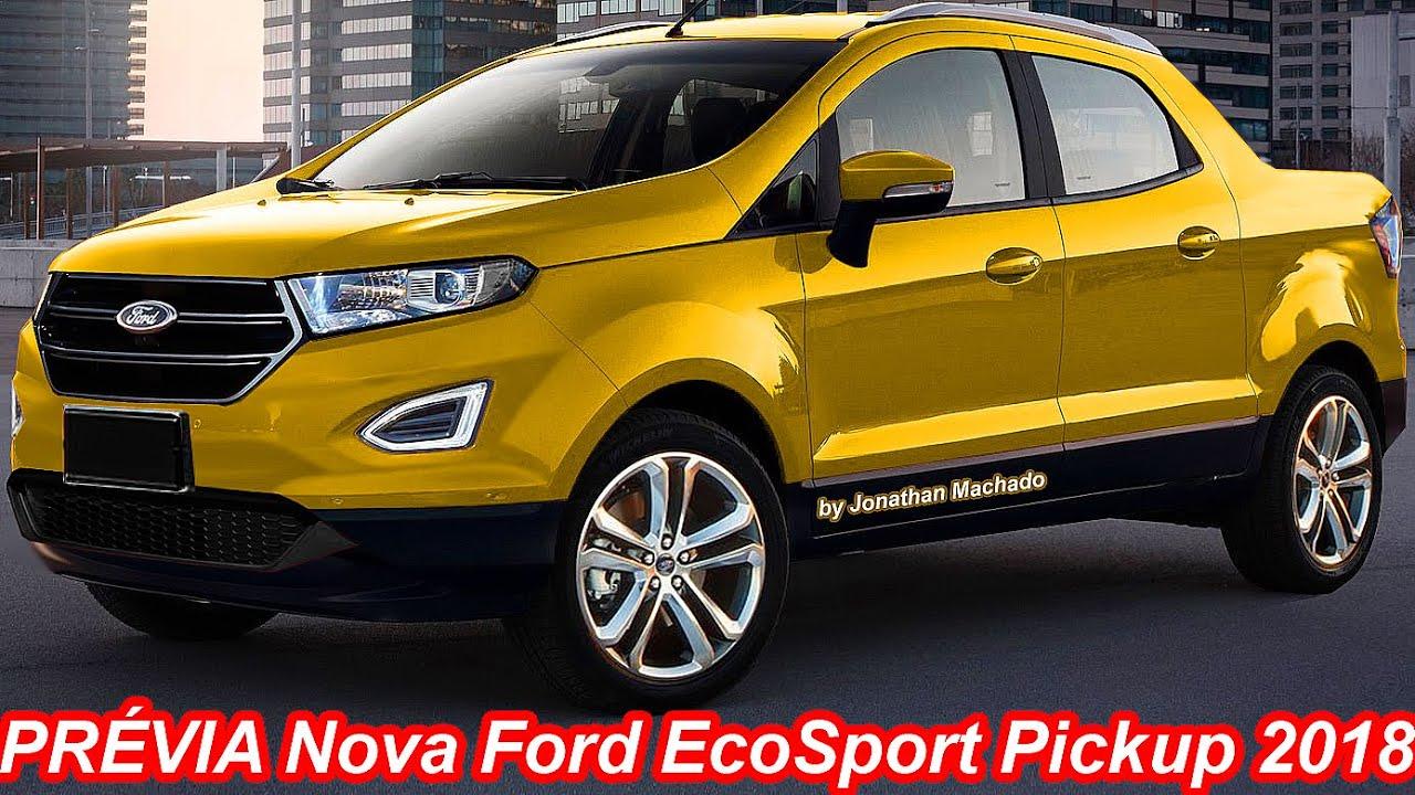 PRÉVIA Nova Ford EcoSport Pickup 2018 @ Futura concorrente da Fiat Toro & Renault Duster Oroch ...