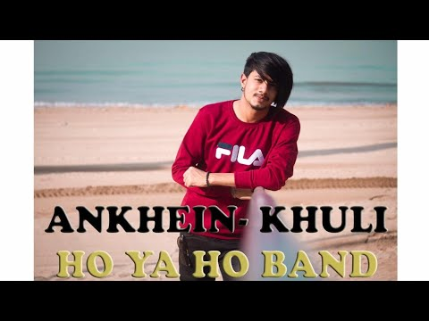 Ankhein khuli Ho Ya Ho Band | Aamir Arab new cover Song