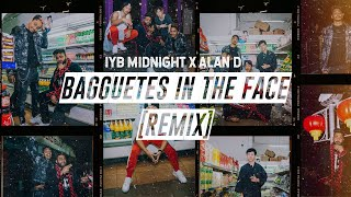 Cover images IYB Midnight ft Alan D - Bagguetes in the Face (Remix)