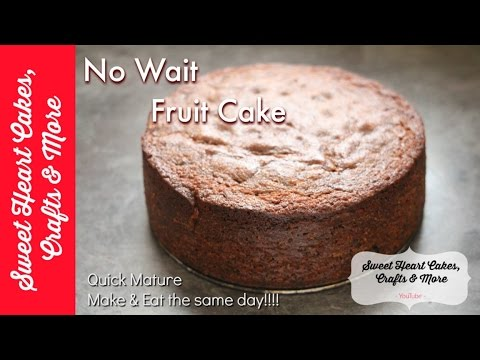 Fruit Cake - Quick & Easy Recipe Tutorial - No Waiting Required!