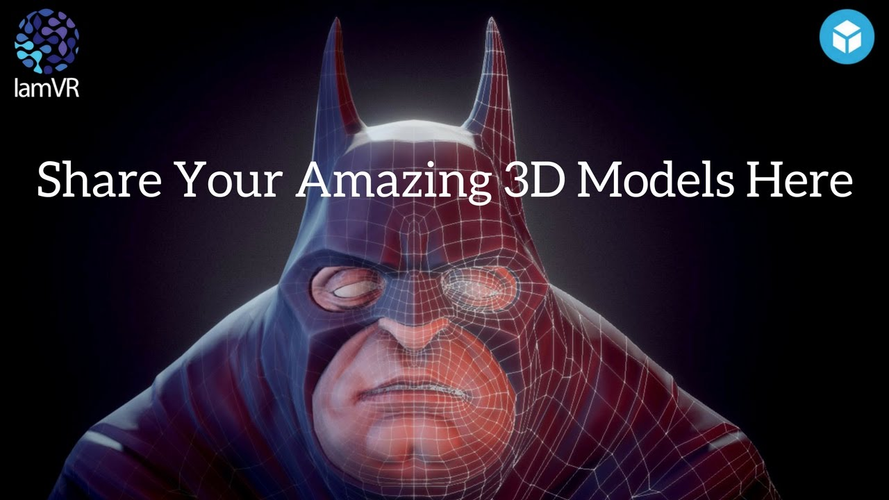 Create and Share Amazing 3D Content Using Sketchfab