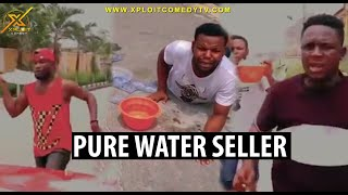The pure water sellers and some wicked drivers xploit comedy