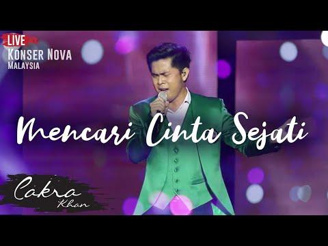 CAKRA KHAN | Mencari Cinta Sejati #LIVE (Concert Nova 2017)