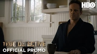 True Detective Season Episode Preview Hbo