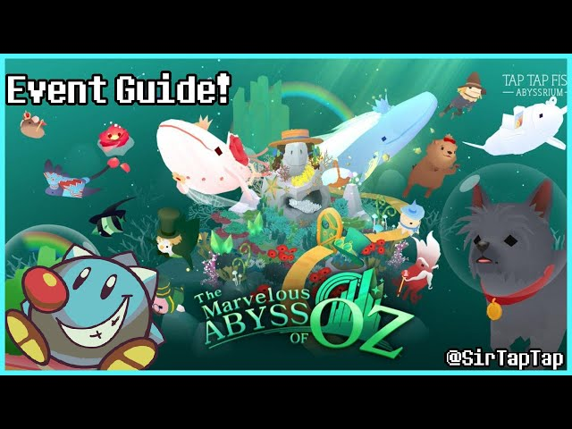 Tap Tap Fish AbyssRium Marvelous Abyss of Oz Event All Hidden Fish Guide