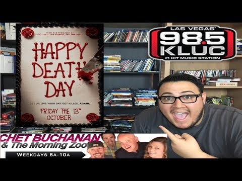 Six-Word Cinema: HAPPY DEATH DAY on Chet Buchanan & The Morning Zoo - 98.5 KLUC