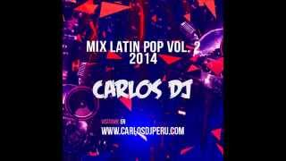 Mix Latin Pop 2014 Vol. 2 - Carlos DJ [www.makingmixes.com]