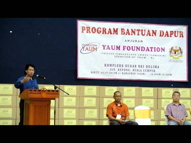 YAUM Foundation, Bantuan Dapur untuk Ramadhan, Dato Seri Dr. Ariffin Mohd Lokman. Part 1