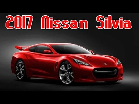 2017 Nissan Silvia Redesign Interior and Exterior - YouTube