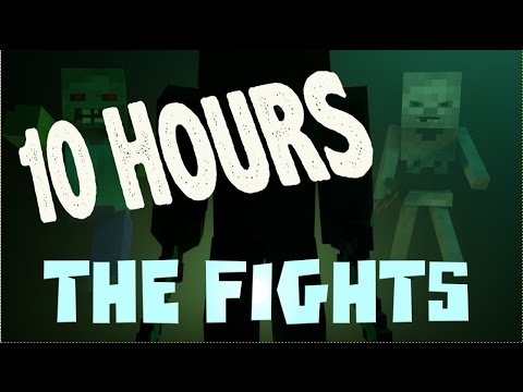 """10 HOUR VERSION ♫ """"The Fights"""" - Minecraft Parody of Avicii - The Nights"""