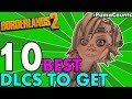 Top 10 Best DLCs To Buy/Get for Borderlands 2 Redux XP, Loot, Characters and Farming #PumaCounts