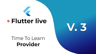 Flutter Live: Learning Provider | v 3 | Learn it with me!