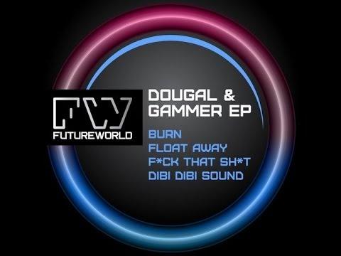 Dougal & Gammer - Burn