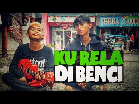 Free Download Ku Rela Di Benci - Arul Dan Egi | Suaranya Joooos Mp3 dan Mp4