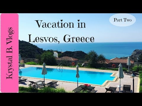 Lesvos, Greece Vacation! Part Two!