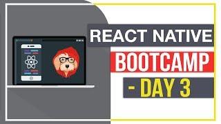React Native Bootcamp - Day 3
