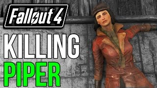 Fallout 4 What Happens if you Kill Piper