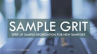 Speeding Up Samples For Grittiness
