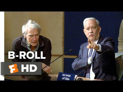 Sully BROLL 1 2016  Tom Hanks Movie