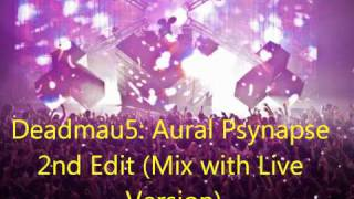 Aural Psynapse 2nd Edit - Deadmau5